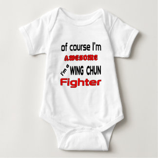 I'm a Wing Chun Fighter Baby Bodysuit
