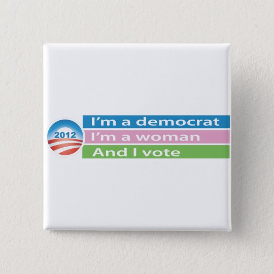 I'm a Woman and I Vote! 15 Cm Square Badge