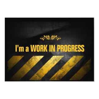I'm a Work in Progress Card