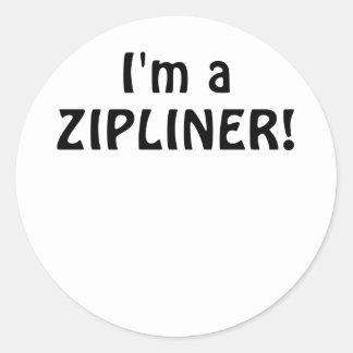 Im a Zipliner Round Sticker