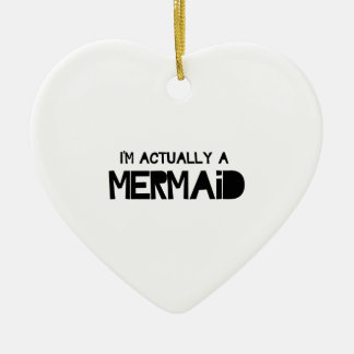I'm Actually A Mermaid Ceramic Heart Decoration