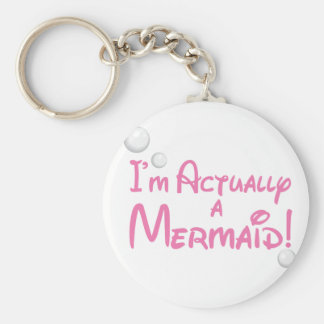 I'm actually a Mermaid Design Key Ring