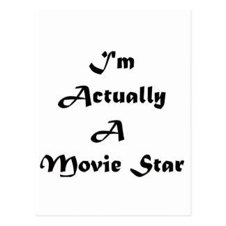 I'm Actually A Movie Star Postcard