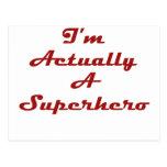 I'm Actually A Superhero Postcard