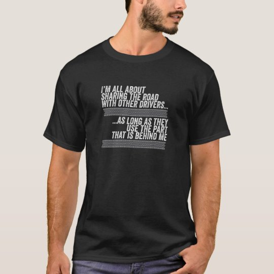 I'm all about sharing the road T-Shirt