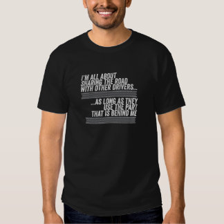 I'm all about sharing the road tshirts