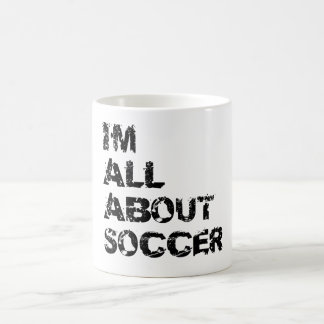 I'm All About Soccer Morphing Mug