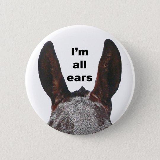 I'm All Ears Mule 6 Cm Round Badge