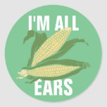 I'm All Ears Round Sticker