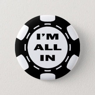 I'M ALL IN POKER CHIP 6 CM ROUND BADGE