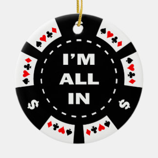 I'm All In Poker Chip Christmas Ornament
