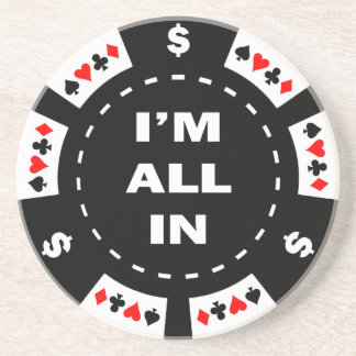 I'm All In Poker Chip Coaster
