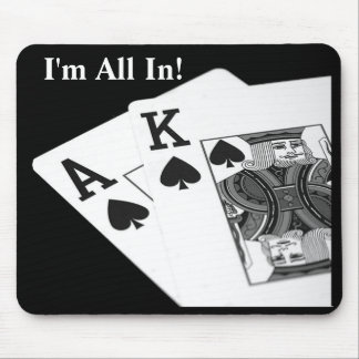 I'm All In!  Texas Hold 'Em Poker Mousepad