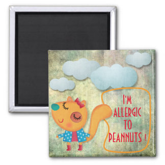 I'M ALLERGIC PEANUTS SWEET RUSTIC SQUIRREL CLOWDS MAGNET