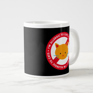 I'm allergic to cats! Cat allergy Giant Coffee Mug