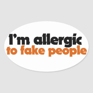 I'm allergic to fake people oval sticker