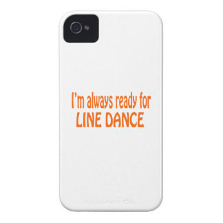 I'm always ready for Line dance iPhone 4 Case-Mate Cases