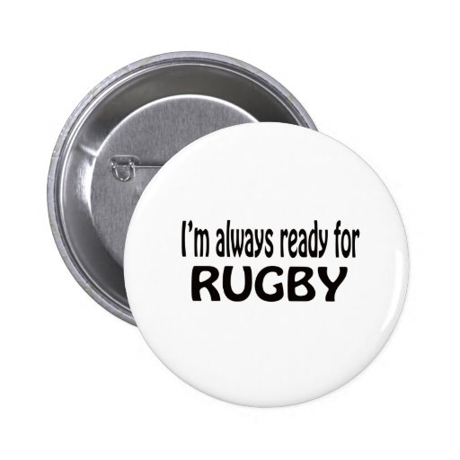 I'm always ready for Rugby. Buttons