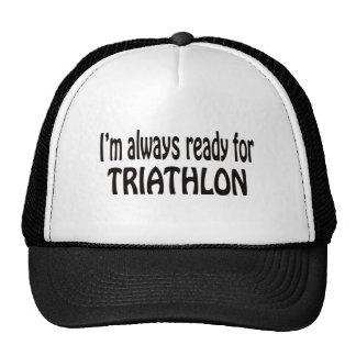 I'm always ready for Triathlon. Trucker Hat
