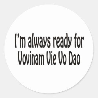 I'm always ready for Vovinam vie vo dao. Sticker