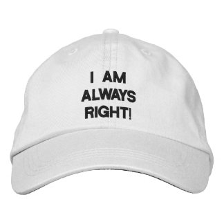I'M ALWAYS RIGHT cap Embroidered Baseball Caps