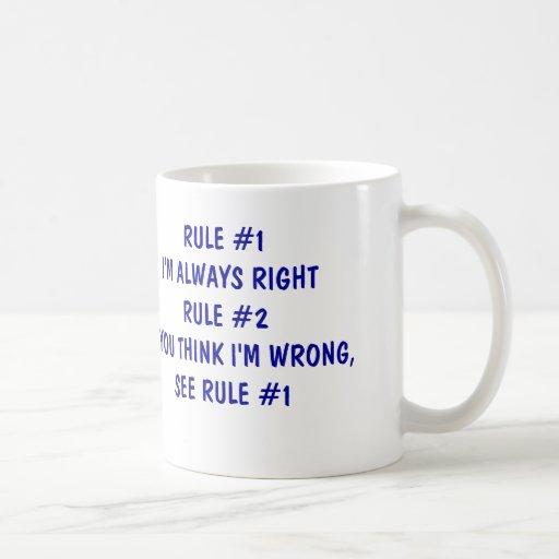 I'm always right coffee mug