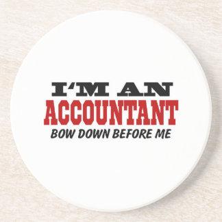 I'm An Accountant Bow Down Before Me Coaster