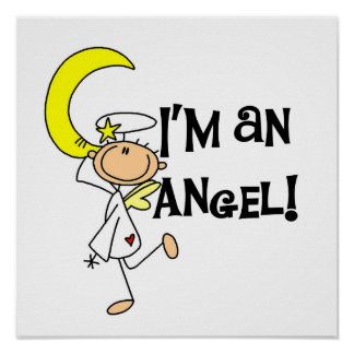I'm an Angel T-shirts and Gifts Poster