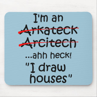 I'm an Architect Mouse Mat