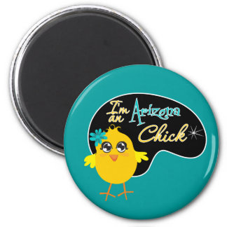 I'm an Arizona Chick 6 Cm Round Magnet