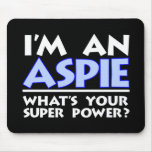 I'm An Aspie Mousepad