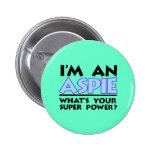 I'm An Aspie Pinback Button