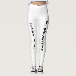 I'm an Atheist - #AskMeAnything Leggings