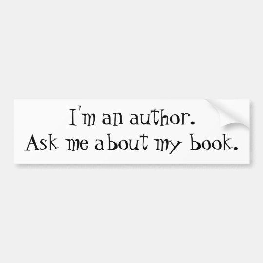 I'm an Author Bumper Sticker