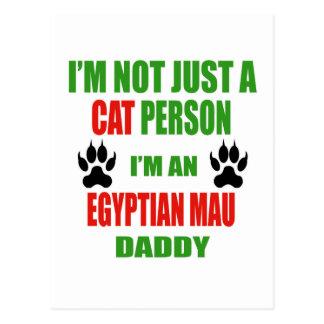 I'm an Egyptian Mau Daddy Postcard
