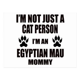 I'm an Egyptian Mau Mommy Postcard