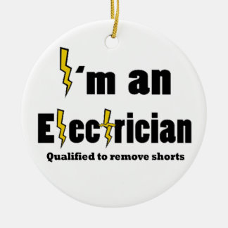 I'm An Electritian Qualified To Christmas Ornament