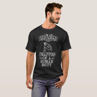 I'm an Iguana Trapped in a Human Body Reptile T-Shirt