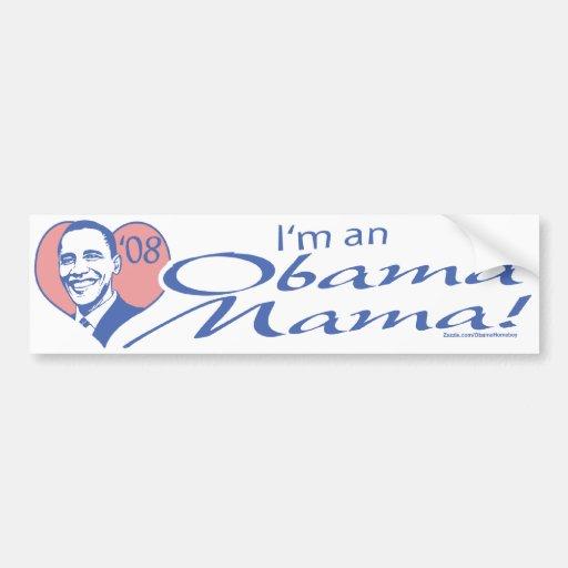 I'm An Obama Mama Bumper Sticker