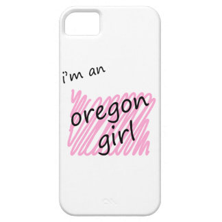 I'm an Oregon Girl iPhone 5 Cases