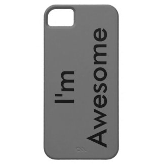 I'm Awesome iPhone 5 Covers