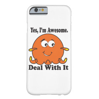 """""""I'm Awesome"""" iPhone 6 Case/Skin (Orange) Barely There iPhone 6 Case"""