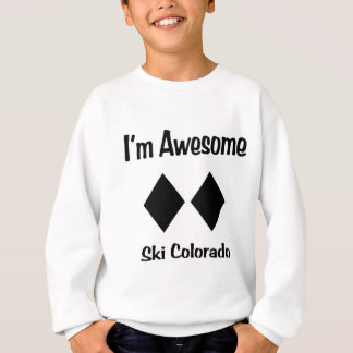 I'm Awesome Ski Colorado Sweatshirt