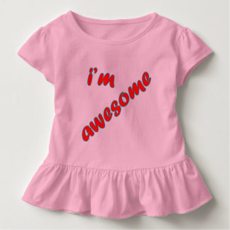I'M Awesome Toddler T-Shirt
