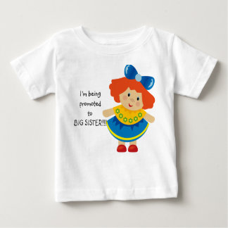 I'm Being Promoted to Big Sister  Infant Tshirt