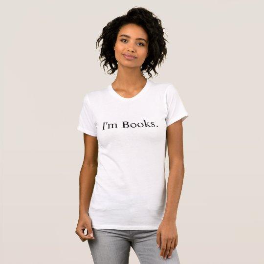 I'm Books Premium T-shirt Love Reading
