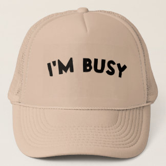 'I'M BUSY' Hat - Color : Khaki & Khaki