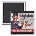 I'm Buying Bonds Are You? Fridge Magnets