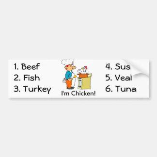 I'm Chicken Bumper Sticker