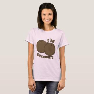 I'm Cocnuts T-Shirt